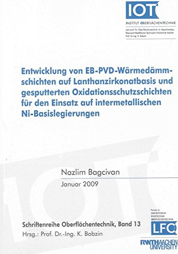9783832279363: Entwicklung von EB-PVD-Wärmedämmschichten auf Lanthanzirkonatbasis und gesputterten Oxidationsschutzschichten für den Einsatz auf intermetallischen Ni-Basislegierungen