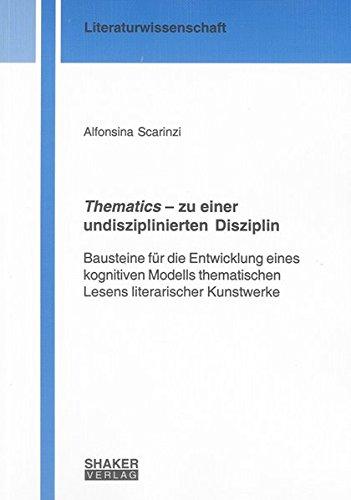 Thematics - zu einer undisziplinierten Disziplin: Alfonsina Scarinzi
