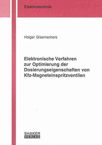 9783832283513: Elektronische Verfahren zur Optimierung der Dosierungseigenschaften von Kfz-Magneteinspritzventilen