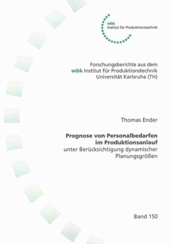 Prognose von Personalbedarfen im Produktionsanlauf: Thomas Ender