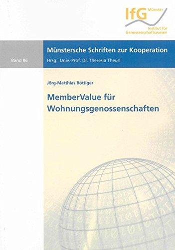 9783832284183: MemberValue für Wohnungsgenossenschaften: Ein Ansatz zur Operationalisierung des MemberValues für Wohnungsgenossenschaften und Handlungsempfehlungen für ein MemberValue-Management