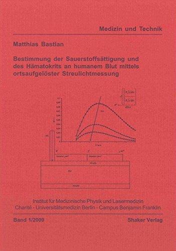 9783832286200: Bestimmung der Sauerstoffs�ttigung und des H�matokrits an humanem Blut mittels ortsaufgel�ster Streulichtmessung