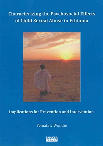 Characterizing the Psychosocial Effects of Child Sexual Abuse in Ethiopia: Implications for ...