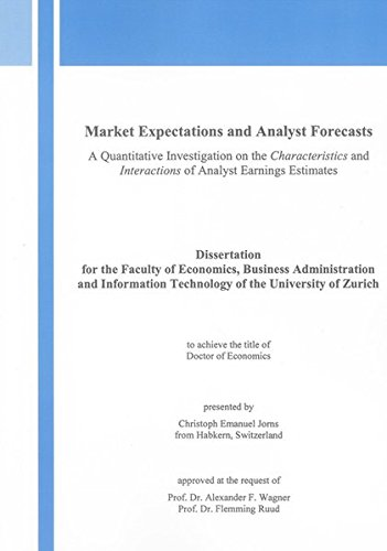 9783832286415: Market Expectations and Analyst Forecasts: A Quantitative Investigation on the Characteristics and Interactions of Analyst Earnings Estimates (Berichte aus der Betriebswirtschaft)