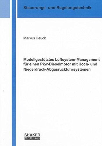 9783832287252: Modellgest�tztes Luftsystem-Management f�r einen Pkw-Dieselmotor mit Hoch- und Niederdruck-Abgasr�ckf�hrsystemen