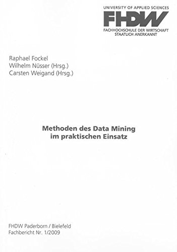9783832287757: Methoden des Data Mining im praktischen Einsatz