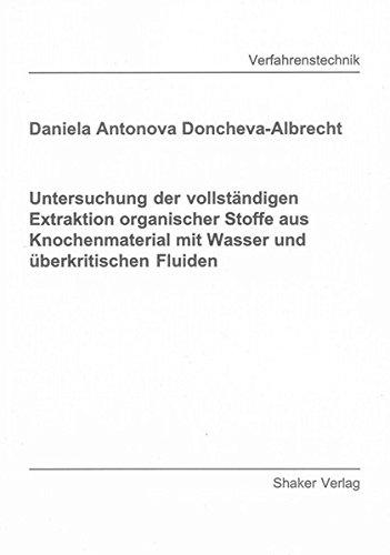 Untersuchung der vollständigen Extraktion organischer Stoffe aus Knochenmaterial mit Wasser ...