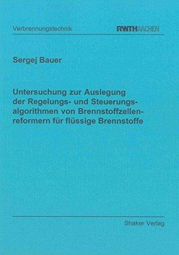 Untersuchung zur Auslegung der Regelungs- und Steuerungsalgorithmen von Brennstoffzellenreformern f...