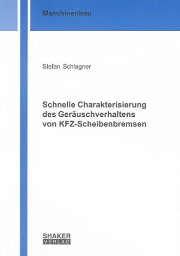Schnelle Charakterisierung des Geräuschverhaltens von KFZ-Scheibenbremsen: Stefan Schlagner