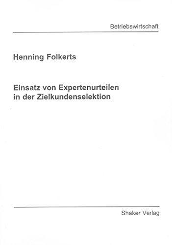 Einsatz von Expertenurteilen in der Zielkundenselektion: Henning Folkerts