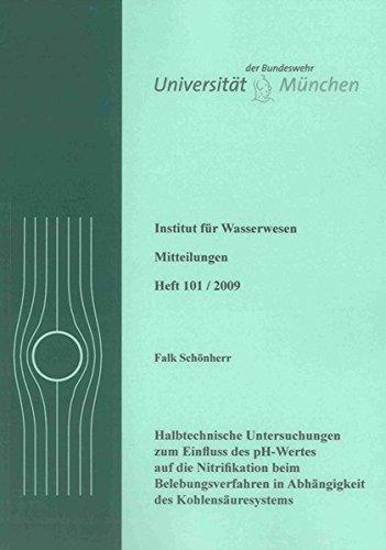 Halbtechnische Untersuchungen zum Einfluss des pH-Wertes auf die Nitrifikation beim ...