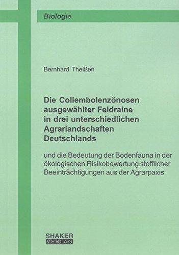 Die Collembolenzönosen ausgewählter Feldraine in drei unterschiedlichen Agrarlandschaften...