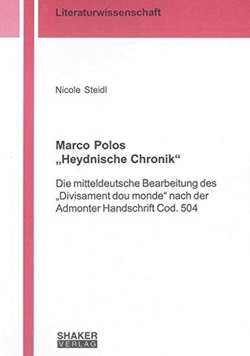 "Marco Polos ""Heydnische Chronik"": Nicole Steidl"