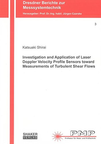 Investigation and Application of Laser Doppler Velocity Profile Sensors toward Measurements of ...