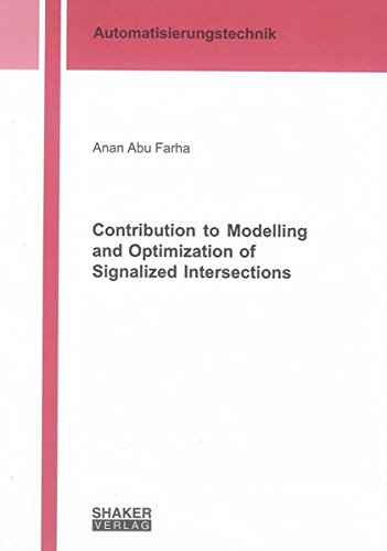 Contribution to Modelling and Optimization of Signalized Intersections: Anan Abu Farha