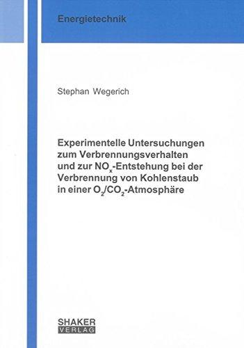 Experimentelle Untersuchungen zum Verbrennungsverhalten und zur NOx-Entstehung bei der Verbrennung ...