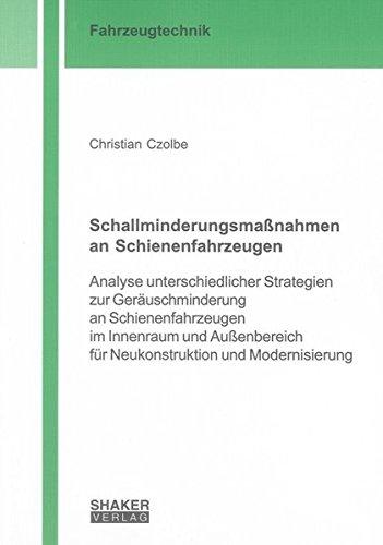 Schallminderungsmaßnahmen an Schienenfahrzeugen: Christian Czolbe