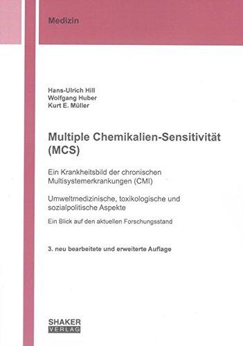 9783832290467: Multiple Chemikalien-Sensitivit�t (MCS) - Ein Krankheitsbild der chronischen Multisystemerkrankungen (CMI): Umweltmedizinische, toxikologische und ... - Ein Blick auf den aktuellen Forschungsstand
