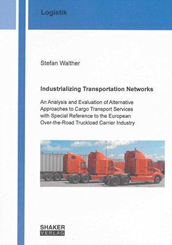Industrializing Transportation Networks: Stefan Walther