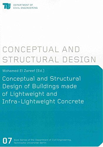 Conceptual and Structural Design of Buildings made of Lightweight and Infra-Lightweight Concrete: ...