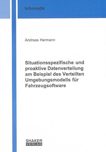 Situationsspezifische und proaktive Datenverteilung am Beispiel des Verteilten Umgebungsmodells f&...