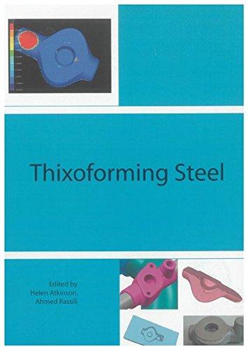Thixoforming Steel: Helen V. Atkinson