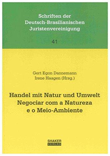 Handel mit Natur und Umwelt. Negociar com: Gert E Dannemann,