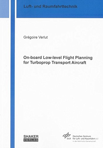 On-board Low-level Flight Planning for Turboprop Transport Aircraft: Gr�goire Verlut