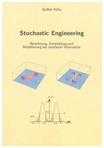 Stochastic Engineering: Steffen K�hn