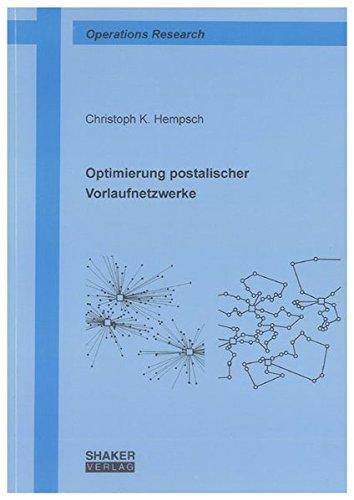 Optimierung postalischer Vorlaufnetzwerke: Christoph Hempsch