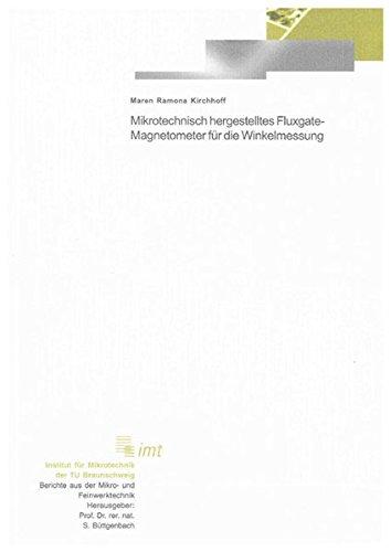 Mikrotechnisch hergestelltes Fluxgate-Magnetometer für die Winkelmessung: Maren R Kirchhoff