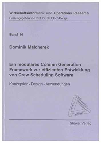 Ein modulares Column Generation Framework zur effizienten Entwicklung von Crew Scheduling Software:...