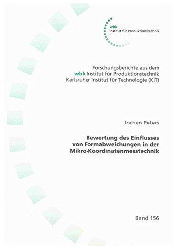 Bewertung des Einflusses von Formabweichungen in der Mikro-Koordinatenmesstechnik: Jochen C Peters