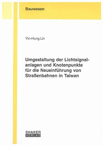 Umgestaltung der Lichtsignalanlagen und Knotenpunkte für die Neueinführung von Stra&szlig...