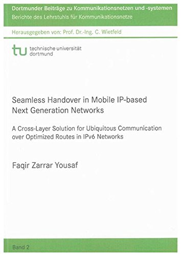 Seamless Handover in Mobile IP-based Next Generation Networks: A Cross-layer Solution for ...