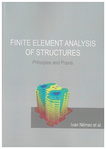 Finite Element Analysis of Structures: Ivan Nemec