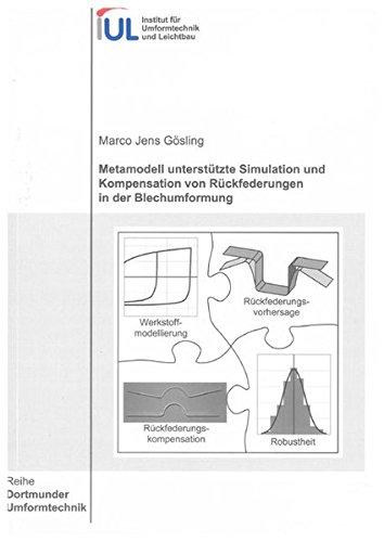 Metamodell unterstützte Simulation und Kompensation von Rückfederungen in der ...