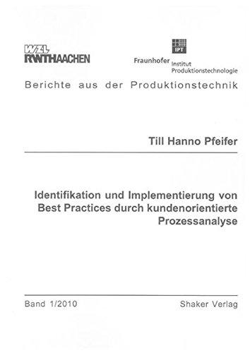 Identifikation und Implementierung von Best Pratices durch kundenorientierte Prozessanalyse: Till H...
