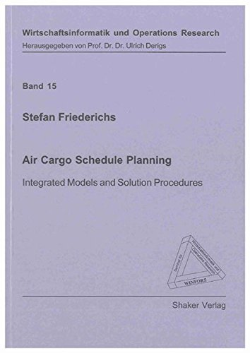 Air Cargo Schedule Planning: Stefan Friedrichs