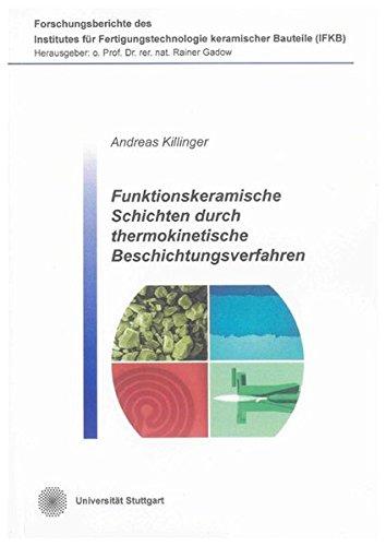 Funktionskeramische Schichten durch thermokinetische Beschichtungsverfahren: Andreas Killinger