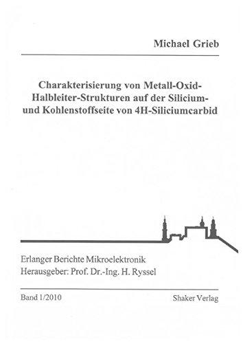 Charakterisierung von Metall-Oxid-Halbleiter-Strukturen auf der Silicium- und Kohlenstoffseite von ...