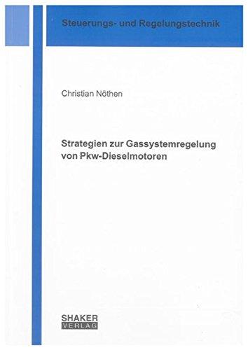 Strategien zur Gassystemregelung von Pkw-Dieselmotoren: Christian N�then