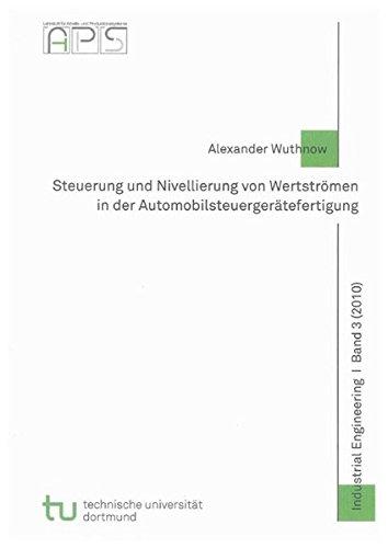 9783832294205: Steuerung und Nivellierung von Wertströmen in der Automobilsteuergerätefertigung