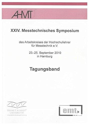 9783832294533: XXIV. Messtechnisches Symposium: des Arbeitskreises der Hochschullehrer für Messtechnik e.V. 23.-25. September 2010 in Hamburg