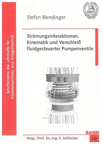 9783832294618: Strömungsinteraktionen, Kinematik und Verschleiß fluidgesteuerter Pumpenventile