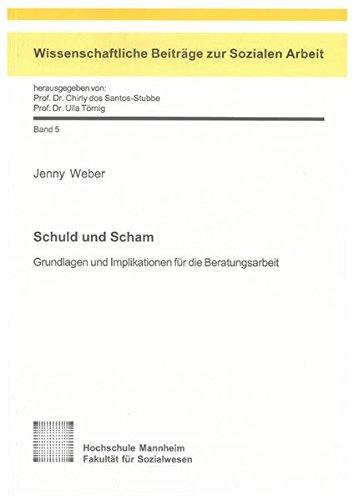 9783832294786: Schuld und Scham: Grundlagen und Implikationen für die Beratungsarbeit