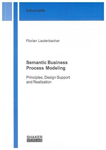 Semantic Business Process Modeling: Florian Lautenbacher