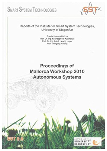 Proceedings of Mallorca Workshop 2010 - Autonomous Systems: Kyandoghere Kyamakya