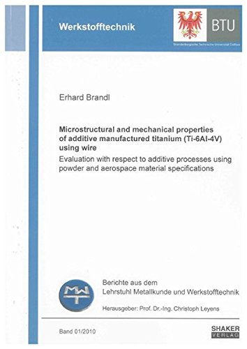 Microstructural and mechanical properties of additive manufactured titanium (Ti-6Al-4V) using wire:...