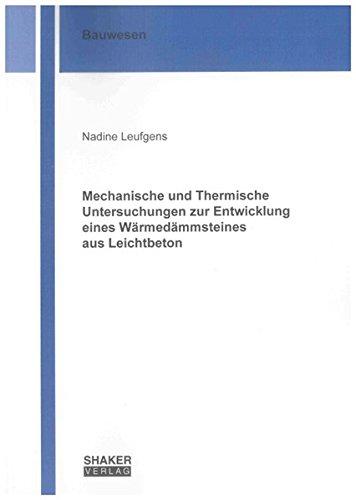 Mechanische und Thermische Untersuchungen zur Entwicklung eines Wärmedämmsteines aus ...